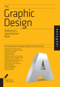 The Graphic Design Reference & Specification Book, Aaris Sherin, Poppy Evans, Irina Lee