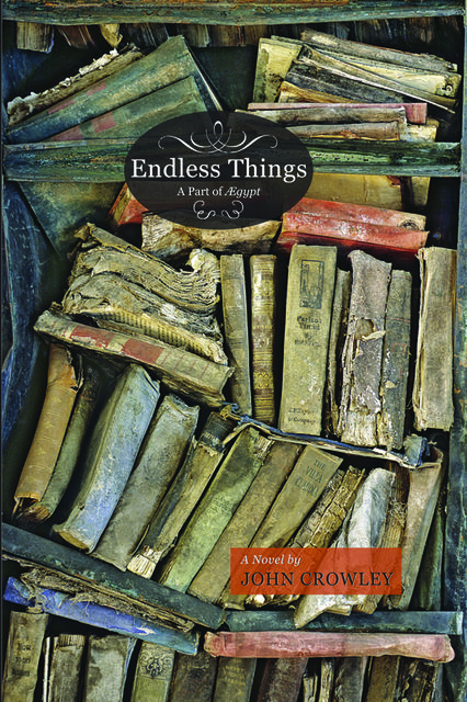Endless Things, John Crowley