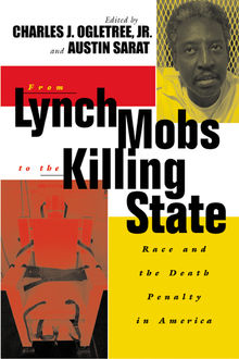 From Lynch Mobs to the Killing State, Austin Sarat