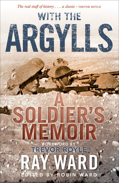 With the Argylls, Ray Ward