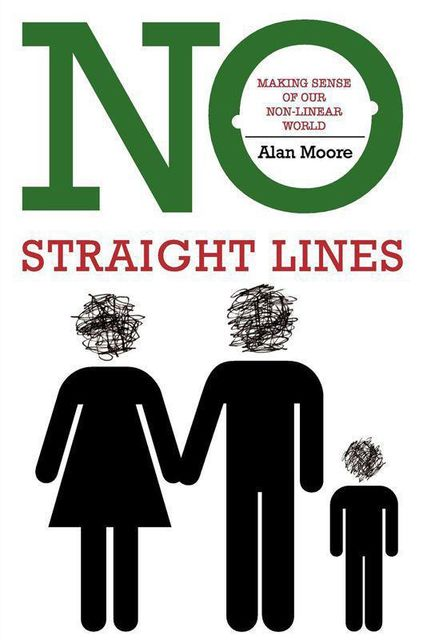 No Straight Lines, Alan Moore