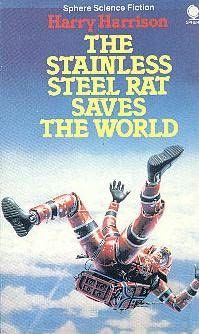 The Stainless Steel Rat Saves the World, Harry Harrison