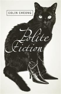 Polite Fiction, Colin Cheong