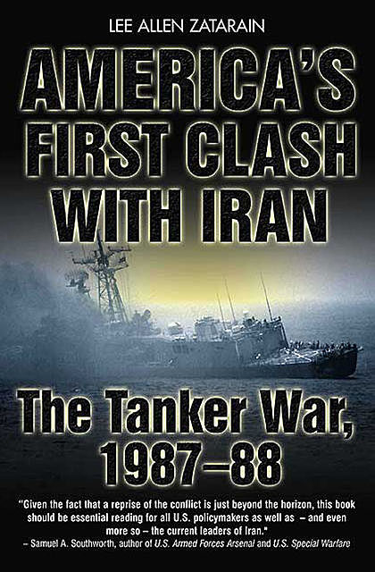 America's First Clash with Iran, Lee Allen Zatarain