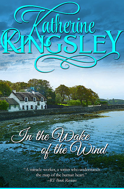 In the Wake of the Wind, Katherine Kingsley