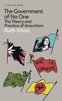 The Government of No One, Ruth Kinna