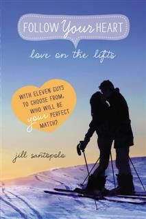 Love on the Lifts, Jill Santopolo