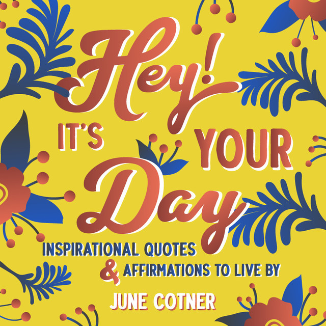 Hey! It's Your Day, June Cotner