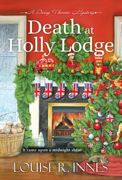 Death at Holly Lodge, Louise R. Innes
