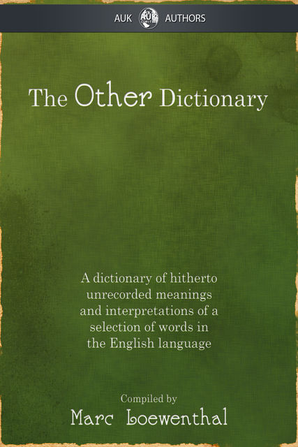 Other Dictionary, Marc Loewenthal