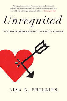 Unrequited, Lisa Phillips