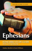 Ephesians, Derek Williams, Mathew Bartlett