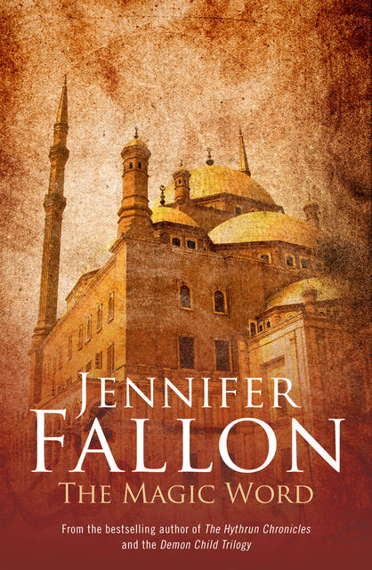 The Magic Word, Jennifer Fallon