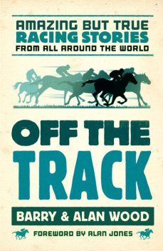 Off the Track, Alan Wood, Barry Wood