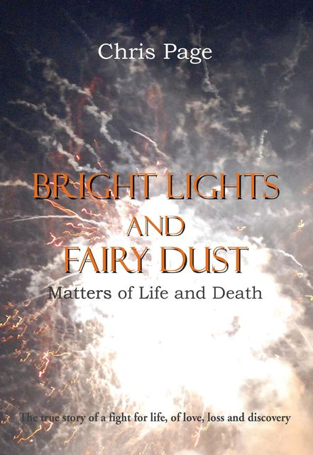 Bright Lights and Fairy Dust, Chris Page