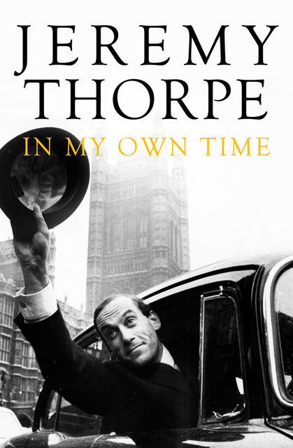 In My Own Time, Jeremy Thorpe