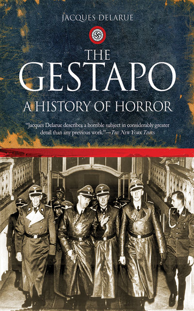 The Gestapo, Jacques Delarue