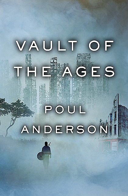 Vault of the Ages, Poul Anderson