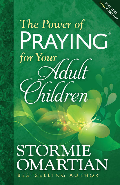 The Power of Praying® for Your Adult Children, Stormie Omartian