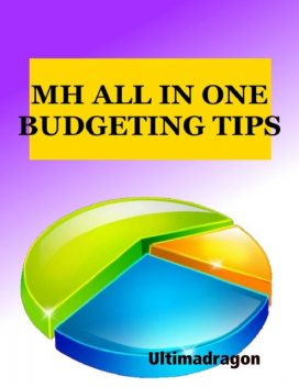 M H All In One Budgeting Tips, Ultimadragon