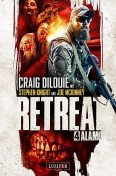 ALAMO (Retreat 4), Craig DiLouie