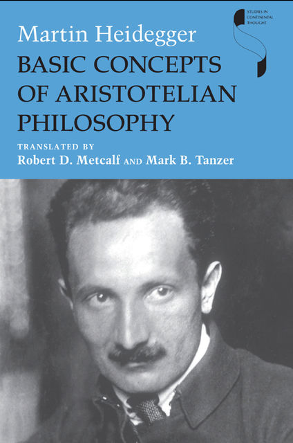 Basic Concepts of Aristotelian Philosophy, Martin Heidegger