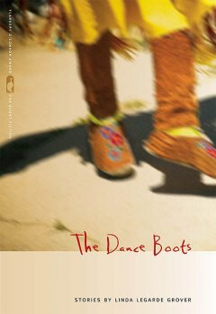 The Dance Boots, Linda LeGarde Grover