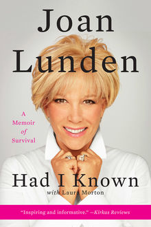 Had I Known, Joan Lunden