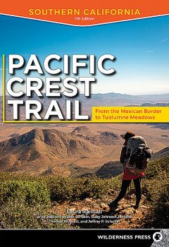 Pacific Crest Trail: Southern California, Laura Randall