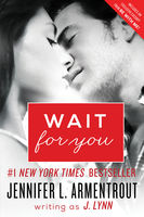 Wait for You (Wait For You, Book 1), Jennifer Lynn Armentrout