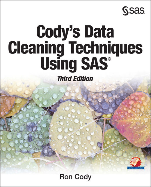 Cody's Data Cleaning Techniques Using SAS, Third Edition, Ron Cody