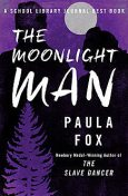 The Moonlight Man, Paula Fox