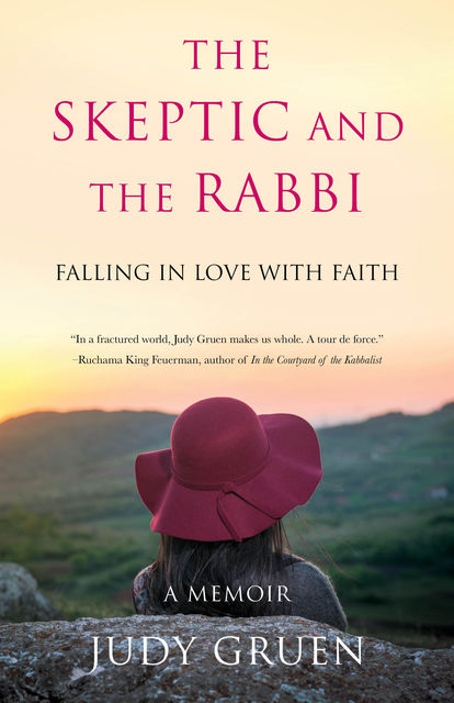 The Skeptic and the Rabbi, Judy Gruen