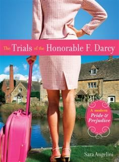 Trials of the Honorable F. Darcy, Sara Angelini