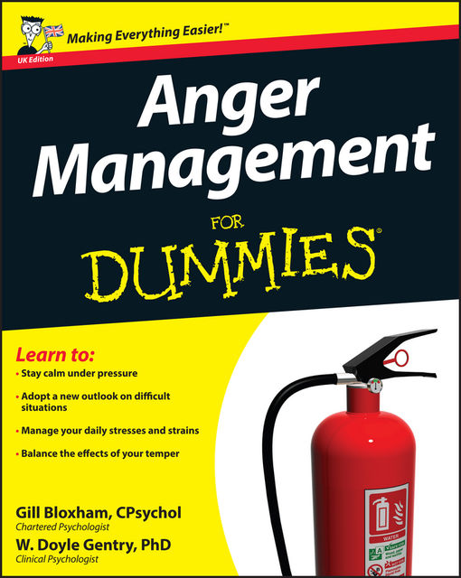 Anger Management For Dummies, W.Doyle Gentry, Gillian Bloxham