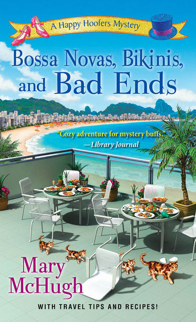 Bossa Novas, Bikinis, and Bad Ends, Mary McHugh