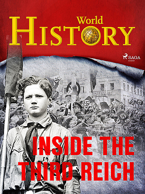 Inside the Third Reich, History World