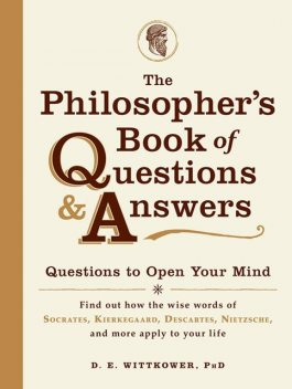 The Philosopher's Book of Questions and Answers, D.E.Wittkower