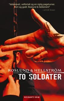 To soldater, Anders Roslund