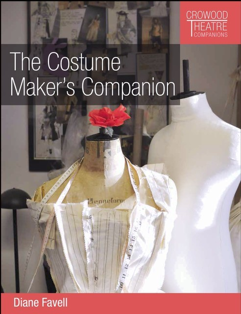 The Costume Maker's Companion, Diane Favell
