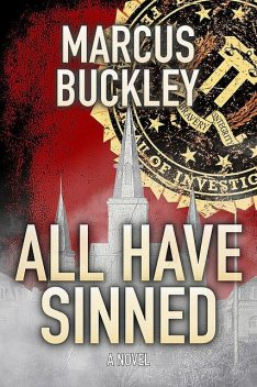 All Have Sinned, Marcus Buckley