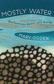 Mostly Water, Mary Odden