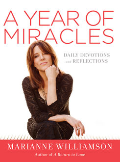 A Year of Miracles, Marianne Williamson