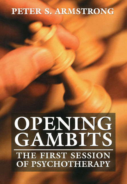 Opening Gambits, Peter Armstrong