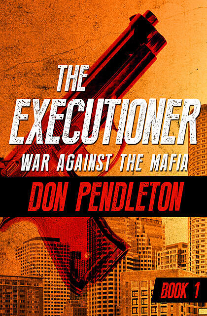 War Against the Mafia, Don Pendleton