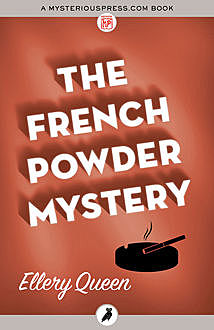 The French Powder Mystery, Ellery Queen