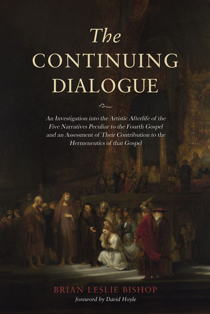The Continuing Dialogue, Brian Leslie Bishop