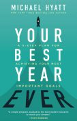Your Best Year Ever, Michael Hyatt