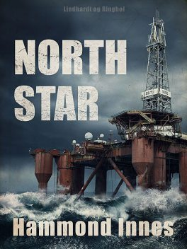 North Star, Hammond Innes