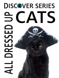 Cats All Dress Up, Xist Publishing